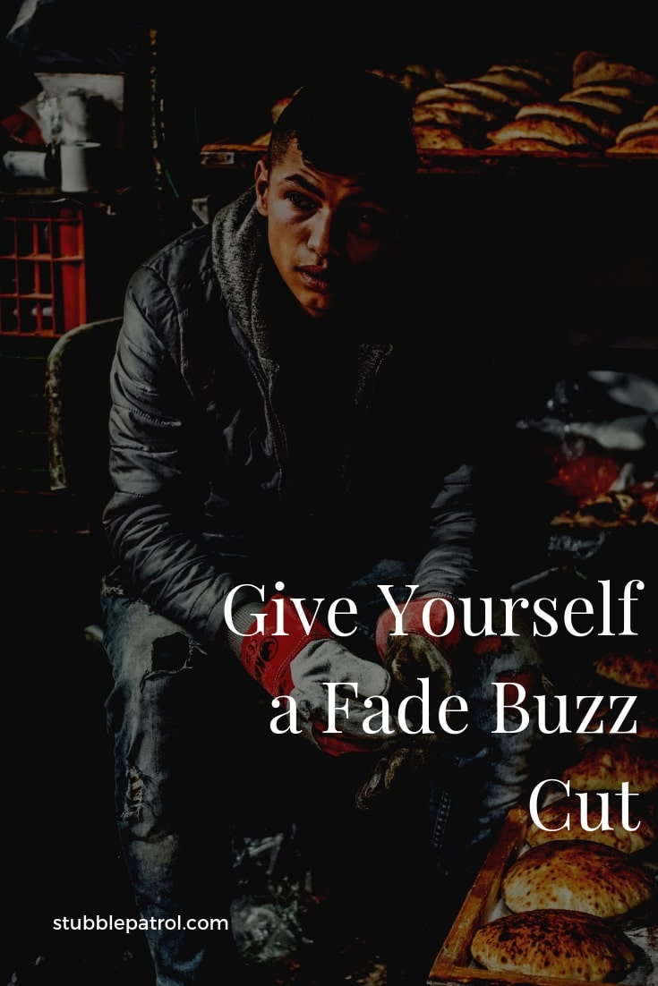 How to Give Yourself a Fade Buzz Cut (Save Money and Look